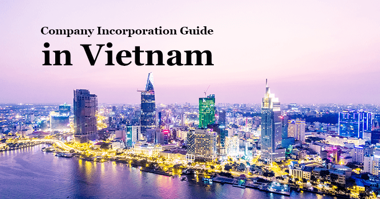 Company Incorporation Guide in Vietnam