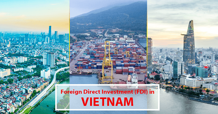 FDI in Vietnam – Where is the Investment Going?
