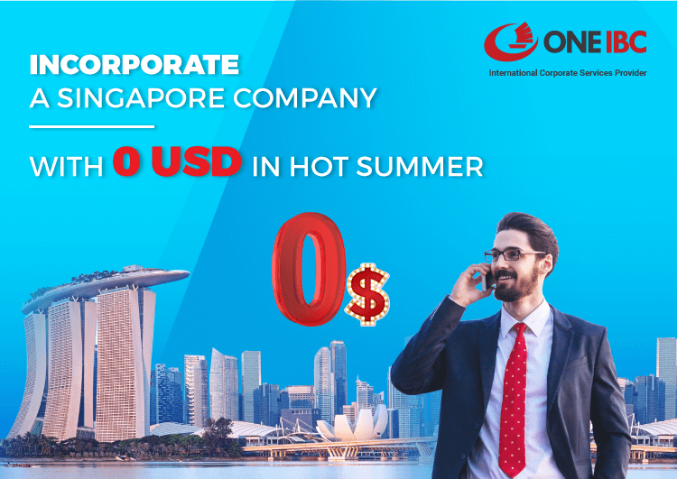 Incorporate a Singapore company with 0 USD in hot summer