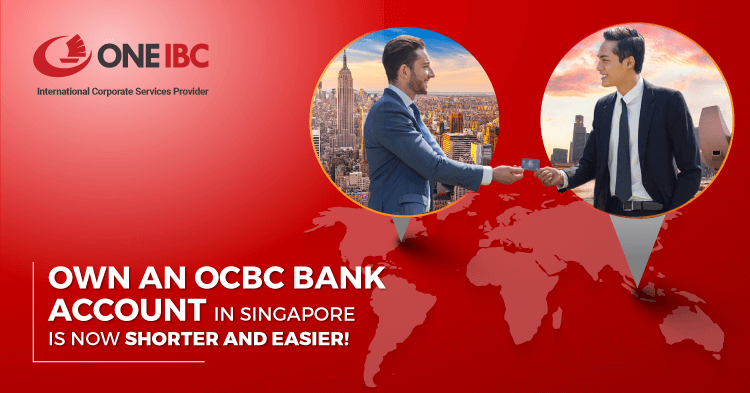 Own an OCBC bank account in Singapore is now shorter and easier!