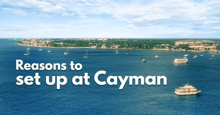 Reasons to set up a Cayman company